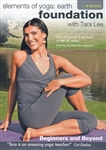 Elements of Yoga: Earth Foundation with Tara Lee