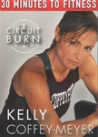 Kelly Coffey-Meyer 30 Minutes To Fitness Circuit Burn DVD