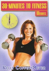 KELLY COFFEY-MEYER 30 MINUTES TO FITNESS WEIGHTS DVD