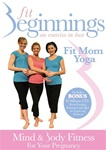 FIT BEGINNINGS MIND & BODY FITNESS PREGNANCY YOGA DVD
