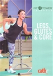 Cathe Friedrich Fit Tower Legs, Glutes and Core DVD
