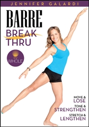 Barre Break Thru - Jennifer Galardi
