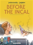 Before the Incal 2014 Edition Humanoids Graphic Novel by Alexandro Jodorowsky