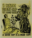 "Ed ""Big Daddy"" Roth I Hate Every Cop In This Town Original Decal Sticker"