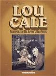 Lou Cale: Snapping the Big Apple's Bad Seeds