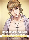 'Madwoman of the Sacred Heart' Hardcover Humanoid Novel by Alexandro Jodorowsky & Moebius