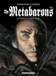 The Metabarons Hardcover Book Alexandro Jodorowsky Humanoids