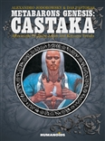 Metabarons Genesis: Castaka Humanoids Graphic Novel by Alexandro Jodorowsky and Das Pastoras