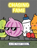 Chasing Fame Mr Toast Comic by Dan Goodsell