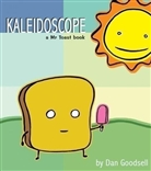Kaleidoscope Mr Toast Comic by Dan Goodsell
