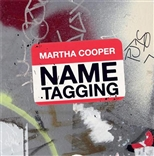 Name Tagging: Martha Cooper
