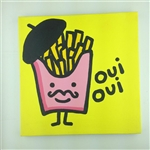 Oui Oui (Frech Fries) Original Painting On Canvas By Artist Todd Goldman