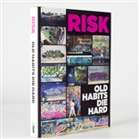 Risk Old Habits Die Hard Graffiti Hardcover Book Monograph