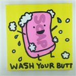 Soap (Wash Your Butt) Original Painting On Canvas By Artist Todd Goldman