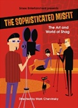 The Sophisticated Misfit DVD - Shag