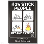 Stick People Stupid Factory Poster By Todd Goldman