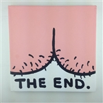 The End (Butt) Original Painting On Canvas By Artist Todd Goldman
