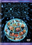 The Force Within Us (The Force Among Us Pt 2) DVD