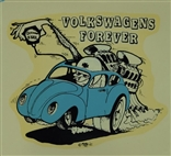 "Ed ""Big Daddy"" Roth Volkswagens Forever Original 1960's Decal Sticker"