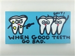 When Good Teeth Go Bad Original Painting On Canvas By Artist Todd Goldman