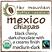 Mexico Chiapas - 16 oz - Fair Trade Organic