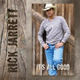 Rick Jarrett's It's All Good CD