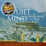 Quiet Mind: The Musical Journey of a Tibetan Nomad, CD <br> By: Nawang Khechog
