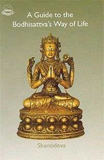 Guide to the Bodhisattva's Way of Life<br>  By: Shantideva / Stephen Batchelor