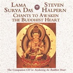 Chants to Awaken the Buddhist Heart, CD