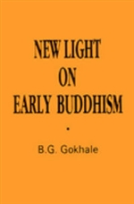 New Light on Early Buddhism <br> By: Gokhale, B.G.