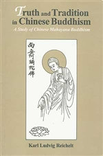 Truth and Tradition in Chinese Buddhism