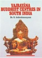 Vajrayana Buddhist Centres in South India <br> By: Subrahmayam