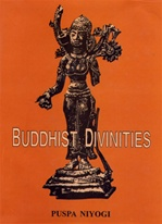 Buddhist Divinities<br>  By: Niyogi