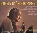 Journey to Enlightenment, The Life and World of Khyentse Rinpoche, Spiritual Teacher From Tibet: Photographs and Narrative <br> By: Matthieu Ricard