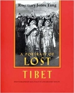 Portrait of Lost Tibet <br>  By: Tung, Rosemary Jones
