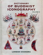 Dictionary of Buddhist Iconography, vol. 2 <br>  By: Lokesh Chandra