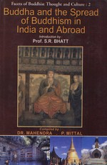 Buddha and the Spread of Buddhism in India and Abroad<br>  By: Mahendra & Mittal