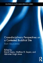 Cross-disciplinary Perspectives on a Contested Buddhist Site: Bodhgaya Jataka