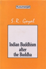 Indian Buddhism after the Buddha <br> By: Goyal, S.R.