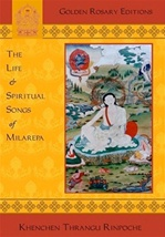 Life and Spiritual Songs of Milarepa <br>  By: Thrangu Rinpoche