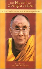 Heart of Compassion,<br>By: The Dalai Lama