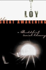 Great Awakening: A Buddhist Social Theory<br> By: Loy, David R.