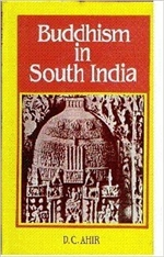 Buddhist Sites and Shrines in India<br>By: D. C. Ahir