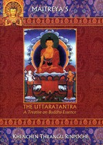 Uttaratantra: A Treatise on Buddha-Essence <br>  By: Thrangu Rinpoche