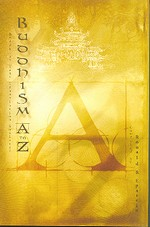 Buddhism A to Z <br> By: Epstein, Ronald B. (Comp.)