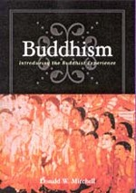 Buddhism: Introducing the Buddhist Experience <br>  By Mitchell