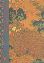 Paradise and Plumage: Chinese Connections in Tibetan Arhat Painting<br>  By: Rob Linrothe