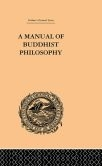 Manual of Buddhist Philosophy: Cosmology <br>  By William Montgomery McGovern