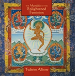 Mandala of the Enlightened Feminine, Tsultrim Allione