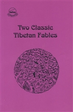 Two Classic Tibetan Fables